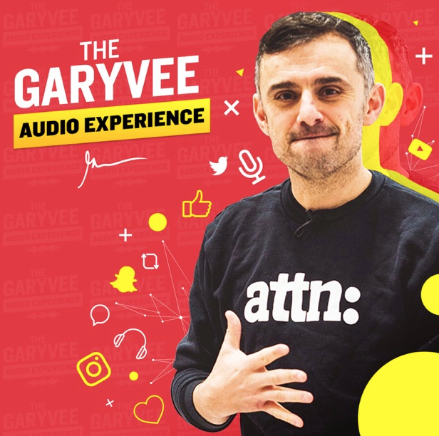 The Garyvee Audio Experience Podcast
