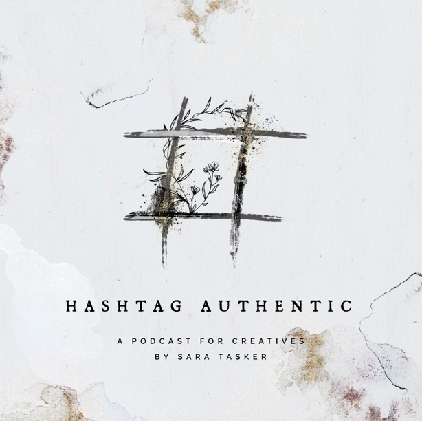 Hashtag Authentic Podcast with Sara Tasker