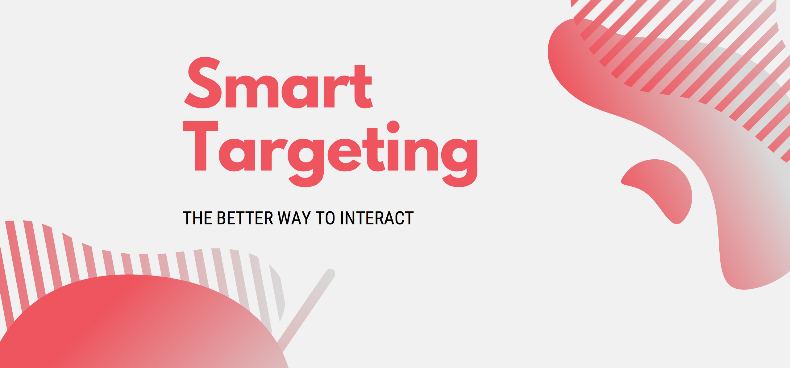 Smart-Targeting-The-Better-Way-To-Interact