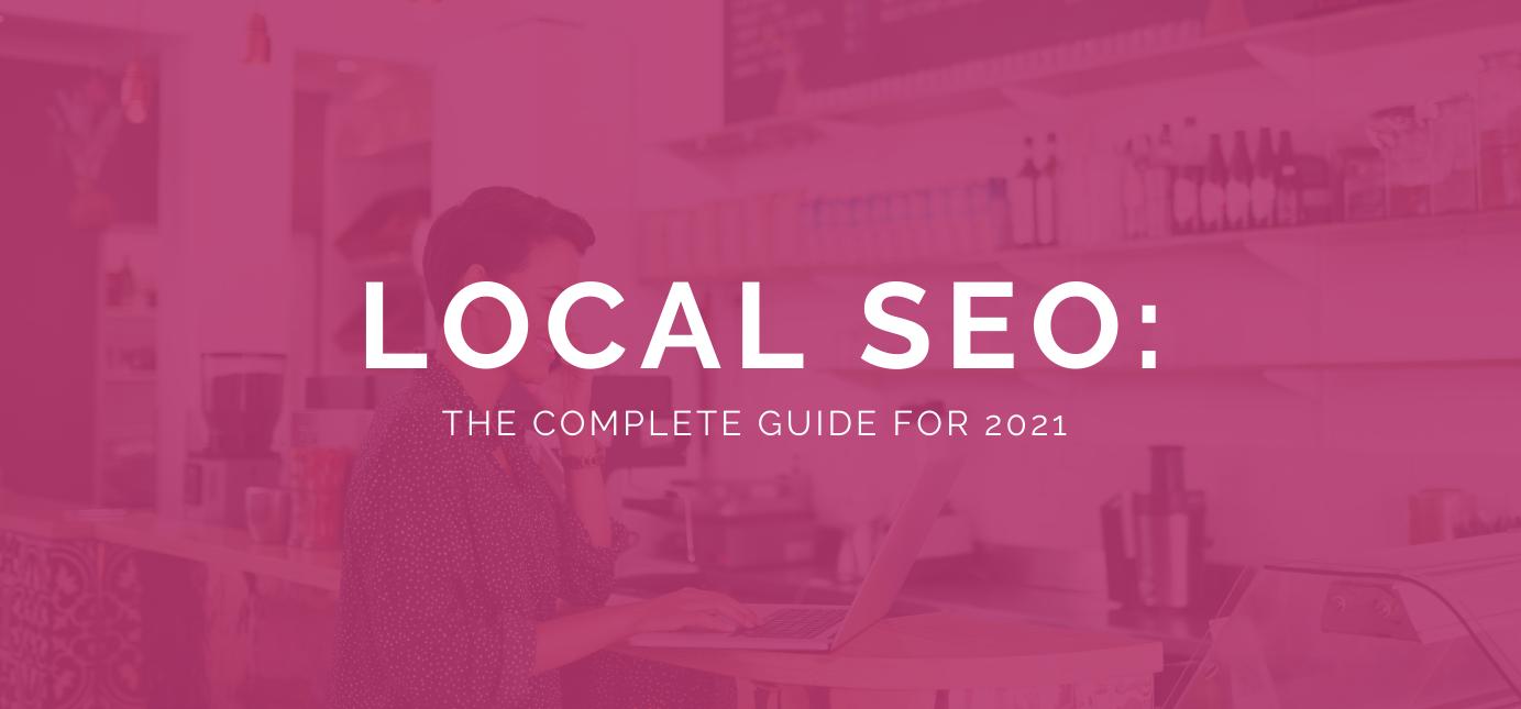 AgencyVista_Blog_Local-SEO-Guide-2021