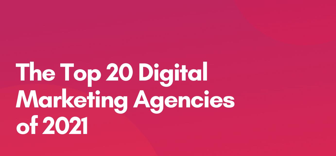 AgencyVista_Blog_TopDigitalMarketingAgencies-2021