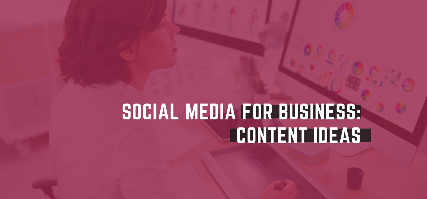 AgencyVista_Blog_social-media-for-business-content-ideas