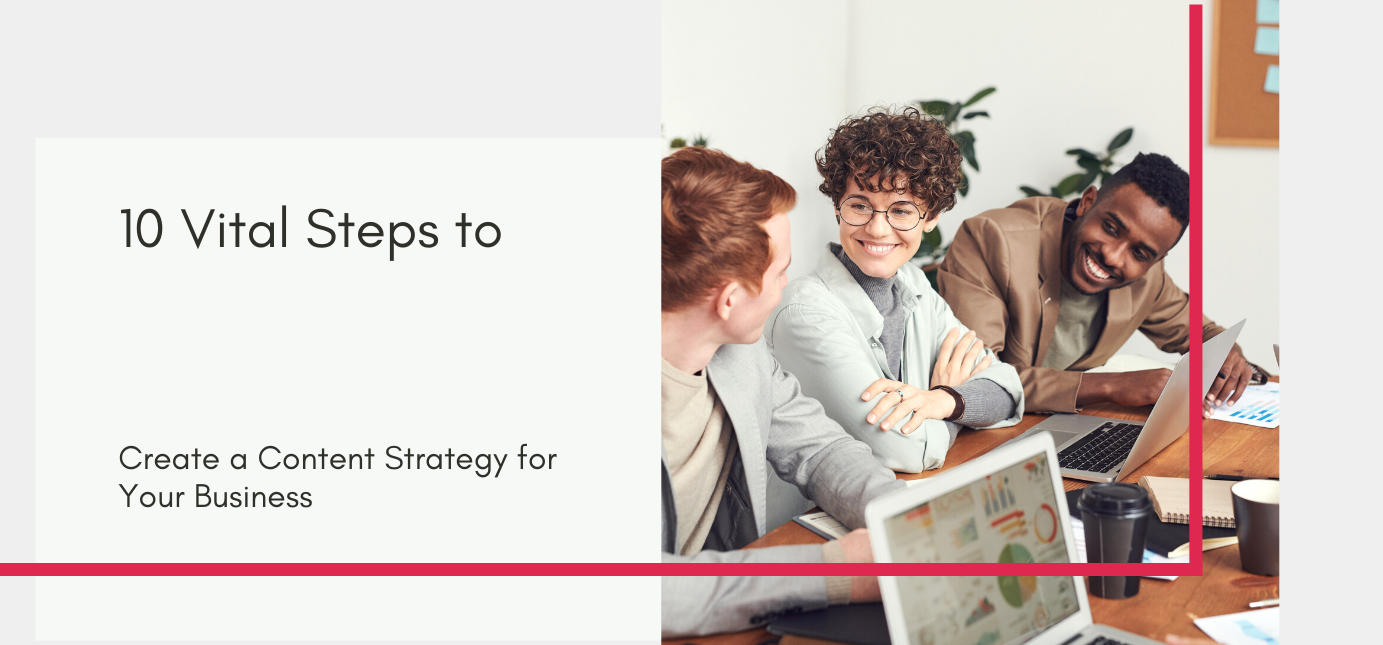 AgencyVista_Blog_10-vital-steps-to-create-a-content-strategy-for-your-business