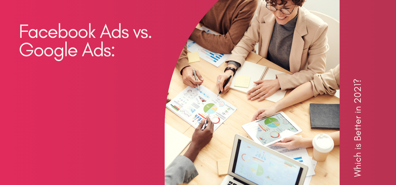 AgencyVista_Blog_facebook-ads-vs-google-ads-which-is-better-in-2021
