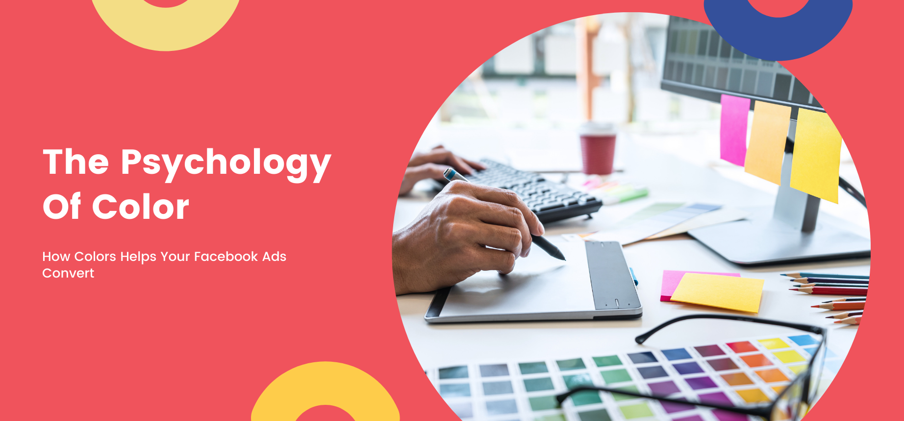 AgencyVista_Blog_the-psychology-of-color-how-colors-helps-your-facebook-ads-convert
