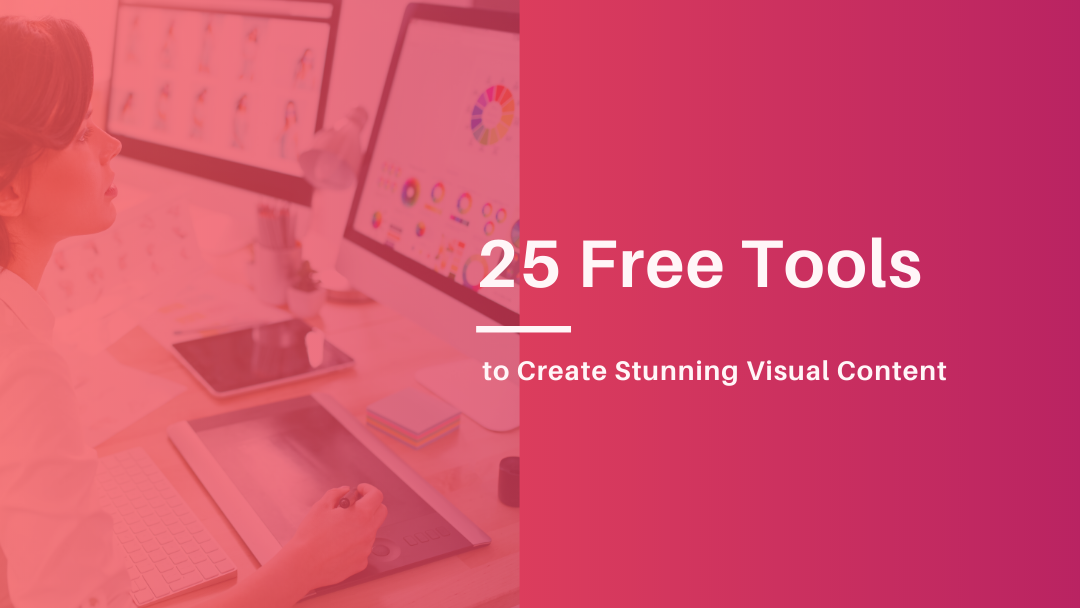 Agency-Vista_Blog_25-free-design-tools-to-create-stunning-visual-content