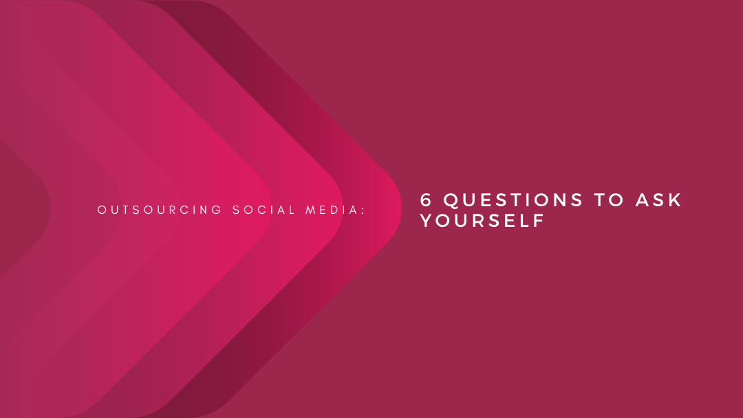 Agency-Vista_Blog_outsourcing-social-media-6-questions-to-ask-yourself