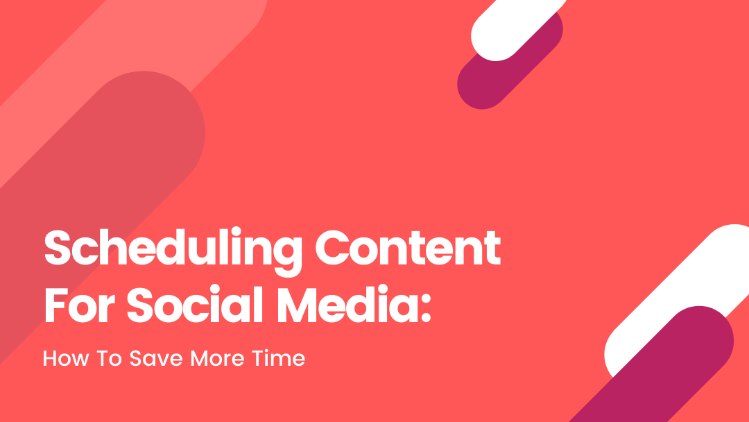 Agency-Vista_Blog_scheduling-content-for-social-media-how-to-save-more-time