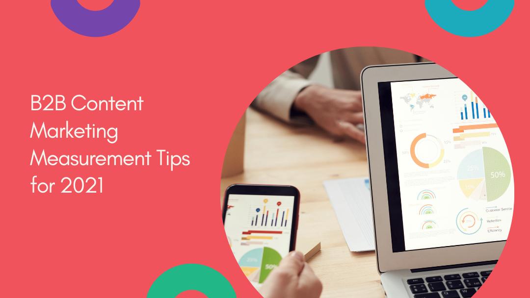Agency-Vista_b2b-content-marketing-measurement-tips-for-2021