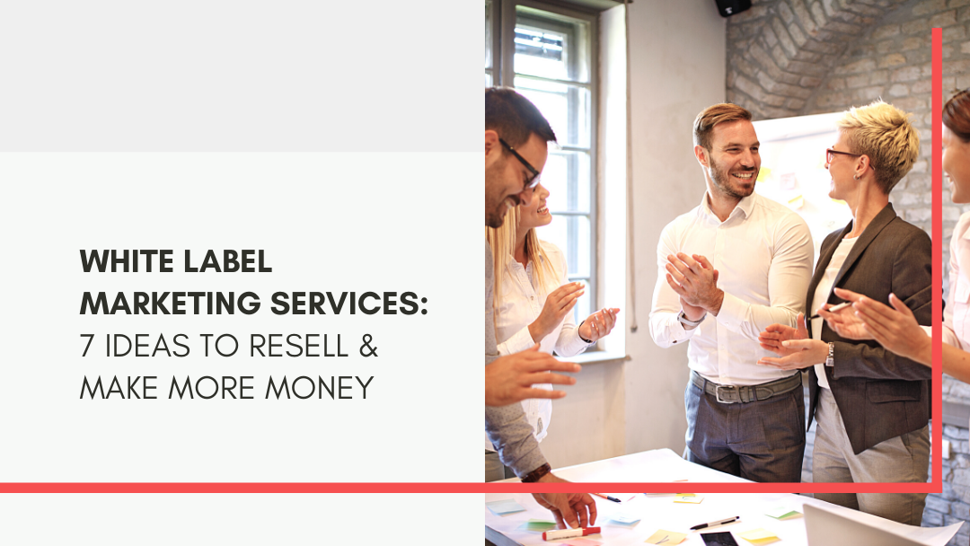 Agency-Vista_white-label-marketing-services-7-ideas-to-resell-make-more-money