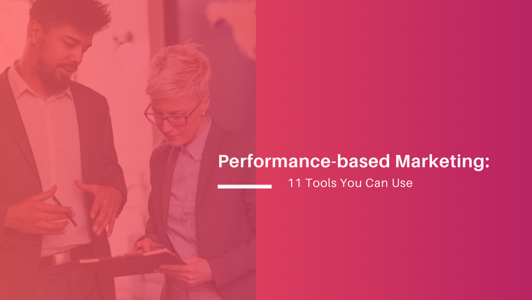 Agency-Vista_performance-based-marketing-10-tools-you-can-use-2