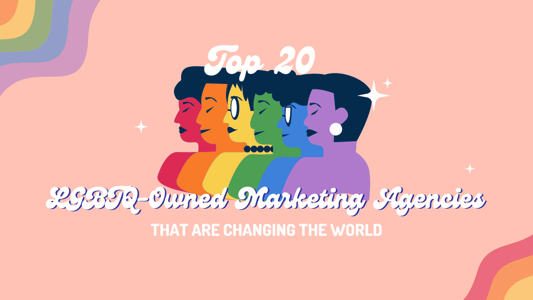 Agency-Vista_top-lgbtq-owned-marketing-agencies-that-are-changing-the-world