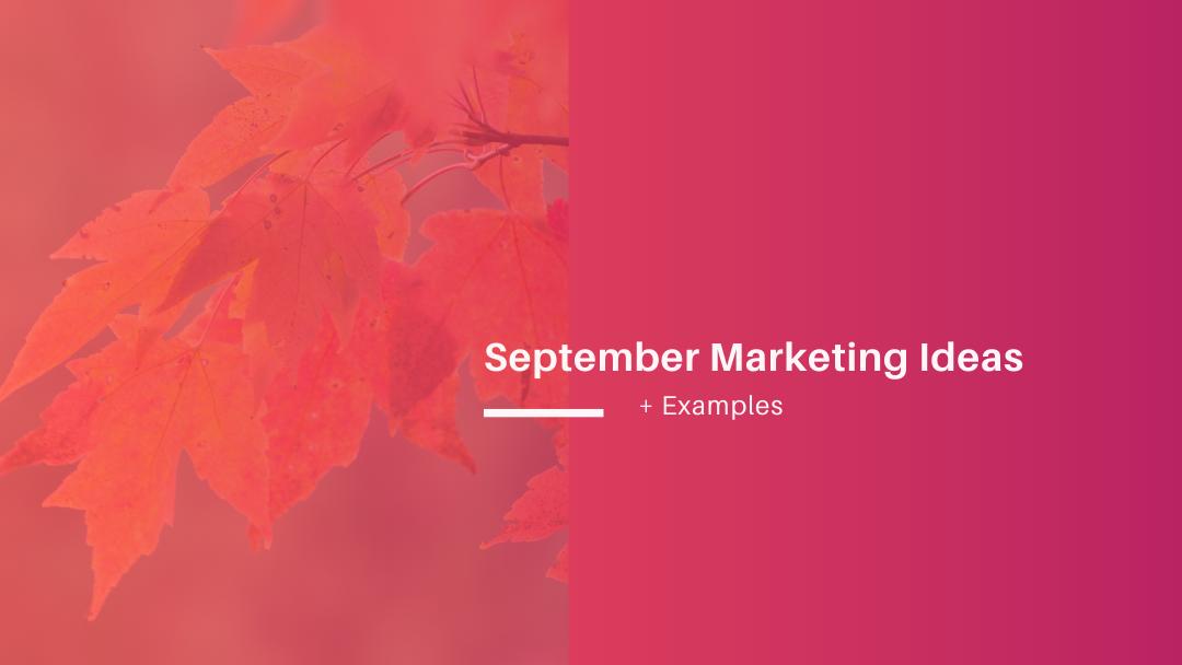 Agency-Vista_creative-september-marketing-ideas