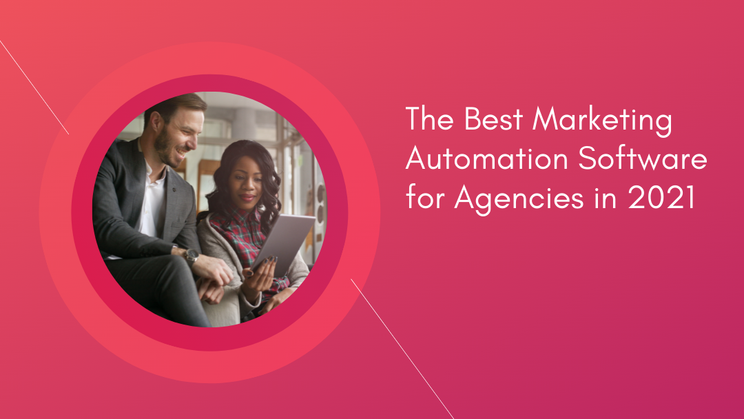 Agency-Vista_the-best-marketing-automation-software-for-agencies-in-2021