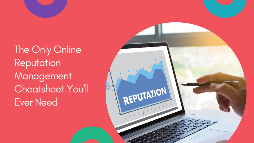 Agency-Vista_the-only-online-reputation-management-cheatsheet-youll-ever-need