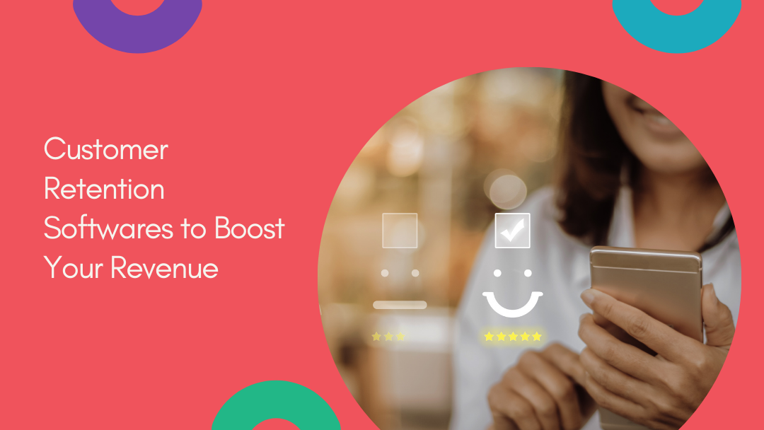 Agency-Vista_customer-retention-softwares-to-boost-your-revenue-2