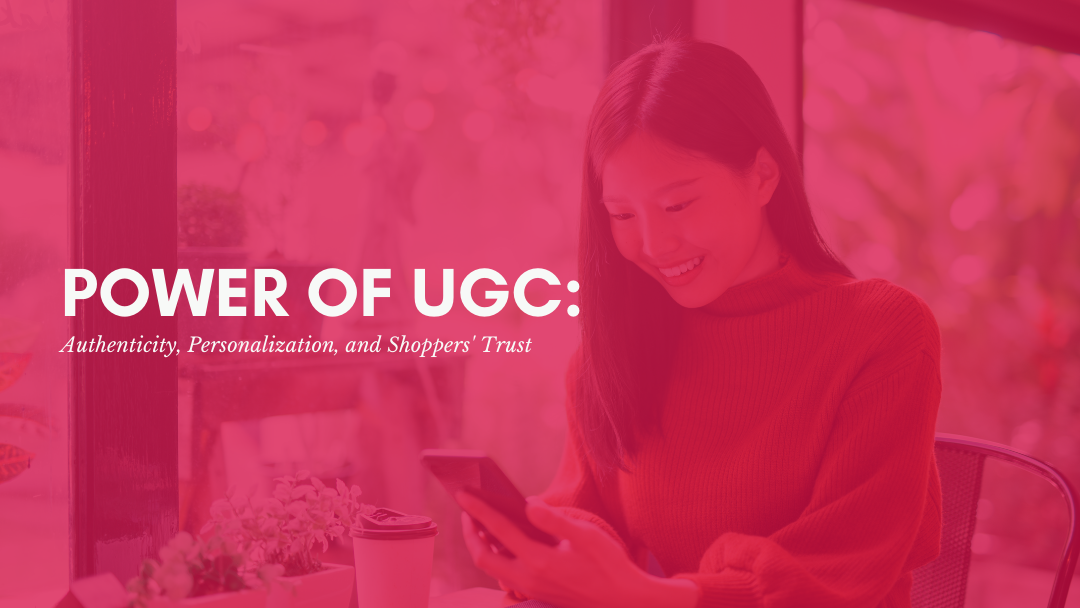 AgencyVista-power-of-ugc-authenticity-personalization-and-shoppers-trust (4)